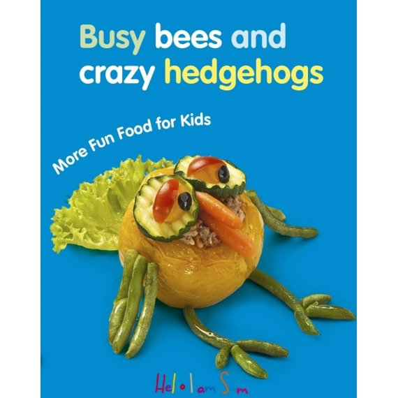 Busy bees and crazy hedgehogs. More fun food for kids